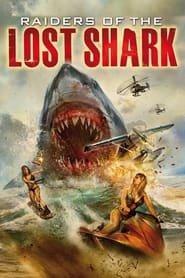 Raiders of the Lost Shark EN STREAMING VF