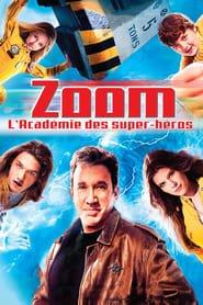 Zoom : Lacadémie des super-héros