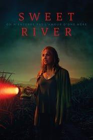 Sweet River EN STREAMING VF