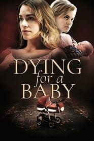 Dying for a Baby