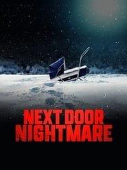 Next-Door Nightmare